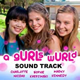 'a gURLs wURLd - The Soundtrack