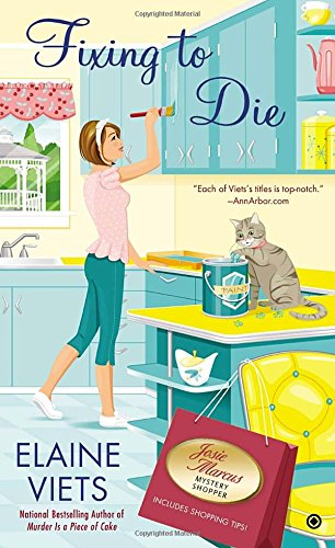 Image of Fixing to Die (Josie Marcus, Mystery Shopper)