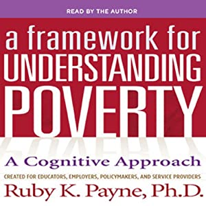 A Framework for Understanding Poverty 5th Edition Audiobook