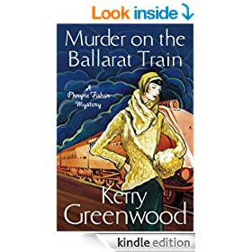 Murder on the Ballarat Train: Miss Phryne Fisher Investigates (A Phryne Fisher Mystery)