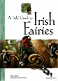 img - for Field Guide to Irish Fairies (Little Irish bookshelf) book / textbook / text book