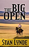 The Big Open: A Merlin Fanshaw Western (Center Point Premier Western (Large Print))