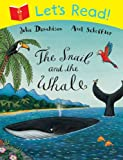 Julia Donaldson Let's Read: The Snail and the Whale