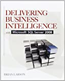 img - for Delivering Business Intelligence with Microsoft SQL Server 2008 book / textbook / text book