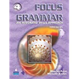 Focus on Grammar 4: An Integrated Skills Approachby Marjorie Fuchs