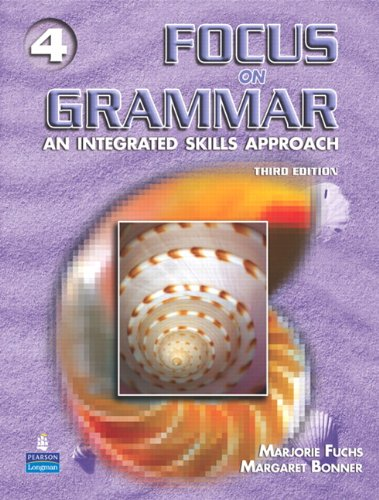 Focus on Grammar 4: An Integrated Skills Approach, Third...