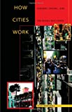 img - for How Cities Work : Suburbs, Sprawl, and the Roads Not Taken book / textbook / text book