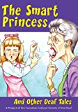 The Smart Princess and Other Deaf Tales