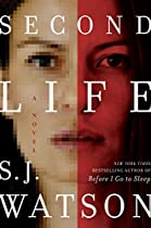 Second Life: A Novel