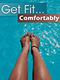 img - for Get Fit...Comfortably book / textbook / text book