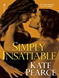 Simply Insatiable (House of Pleasure)