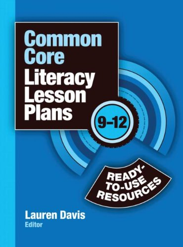 Common Core Lesson Plan Book Bundle: Common Core Literacy Lesson Plans: Ready-to-Use Resources, 9-12