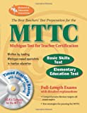 MTTC - Basic Skills & Elementary Education Tests w/CD-ROM (MTTC Teacher Certification Test Prep) (0738601357) by The Editors of REA