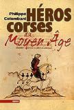 echange, troc Philippe Colombani - Héros corses du Moyen Age