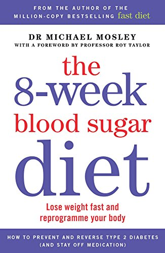 the-8-week-blood-sugar-diet-lose-weight-fast-and-reprogramme-your-body