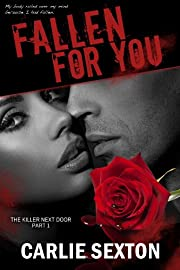Fallen For You (The Killer Next Door, Part 1: A New Adult Romance Series)