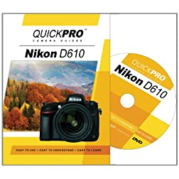 Nikon D610 Instructional DVD by QuickPro Camera Guides