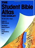 The Student Bible Atlas (0806620382) by Tim Dowley