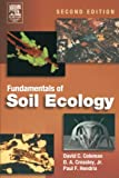 img - for Fundamentals of Soil Ecology, Second Edition book / textbook / text book