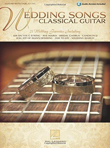 Wedding Songs for Classical Guitar: Guitar with Tablature