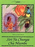 img - for Siri Ya Chunga Cha Miembe (Swahili Edition) book / textbook / text book