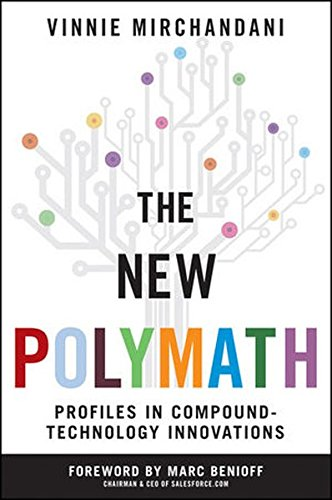 The New Polymath: Profiles in Compound-Technology Innovations