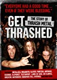 echange, troc Get Thrashed - The Story of Thrash Metal [Import anglais]