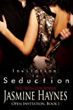 Invitation to Seduction: Open Invitation, Book 1