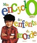 Mon encyclo des enfants du monde