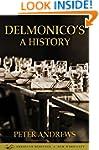 Delmonico's: A History
