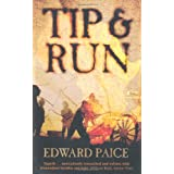 Tip and Run: The Untold Tragedy of the Great War in Africaby Edward Paice