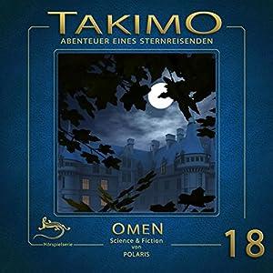 Omen (Takimo 18) Hörspiel