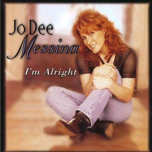 I'M Alright By Jo Dee Messina, Messina, Jo Dee [Music Cd]