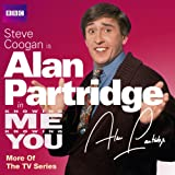 Knowing Me Knowing You with Alan Partridge: More of the TV Series (BBC Audio)