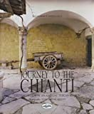 img - for Journey to the Chianti Ancient Tuscan Region book / textbook / text book