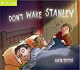 Don't Wake Stanley (Qed Start Reading & Listening)