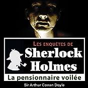 La pensionnaire voilée (Les enquêtes de Sherlock Holmes 29) | Arthur Conan Doyle