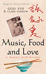 Music, Food and Love: A Memoir
