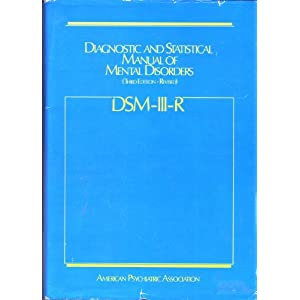 Diagnostic and Statistical Manual of Mental Disorders: DSM-III-R