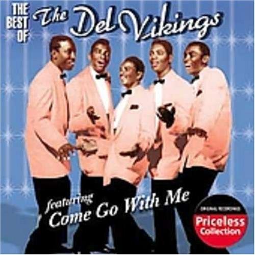 The Del-Vikings - Come Go With Me Lyrics - Zortam Music