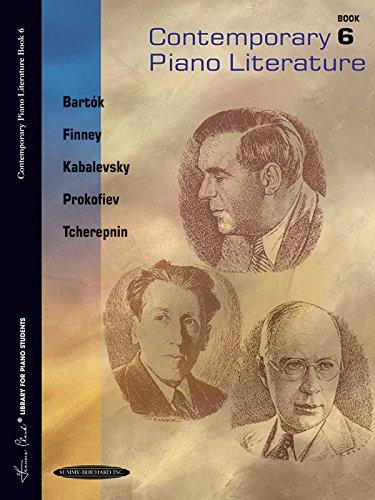 Contemporary Piano Literature, Bk 6 (Frances Clark Library for Piano Students)