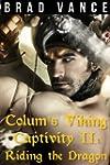 Colum's Viking Captivity II: Riding t...