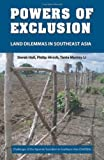 img - for Powers of Exclusion: Land Dilemmas in Southeast Asia (Challenges of the Agrarian Transition in Southeast Asia (Chatsea)) book / textbook / text book