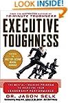 Executive Toughness: The Mental-Train...