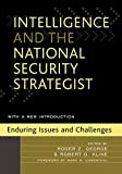 img - for Intelligence and the National Security Strategist: Enduring Issues and Challenges (2005-11-11) book / textbook / text book