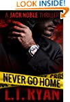 Never Go Home (Jack Noble)