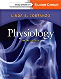 Physiology: with STUDENT CONSULT Online Access, 5e (Costanzo Physiology)