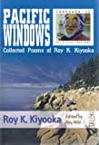 img - for Pacific Windows: Collected Poems of Roy K. Kiyooka book / textbook / text book