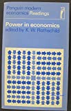 img - for Power in Economics: Selected Readings (Modern Economics) book / textbook / text book