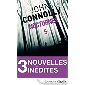 Nocturnes 5 - 3 nouvelles in�dites : Un vert tr�s, tr�s fonc� - Le bel engrais de miss Froom - Le gouffre de Wakeford